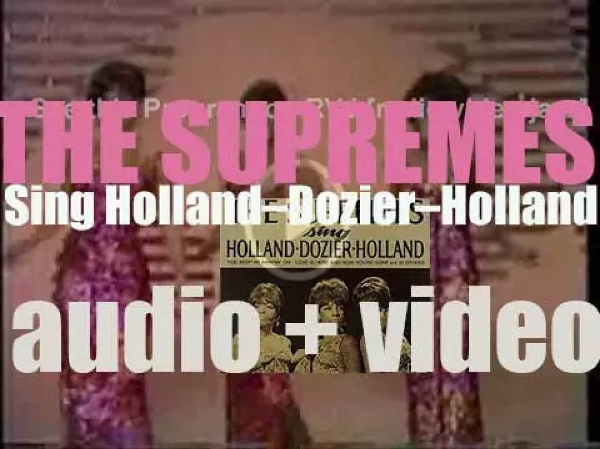 Motown publish 'The Supremes Sing Holland–Dozier–Holland,' an album featuring 'You Keep Me Hangin' On' and 'Love Is Here and Now You're Gone'(1967)