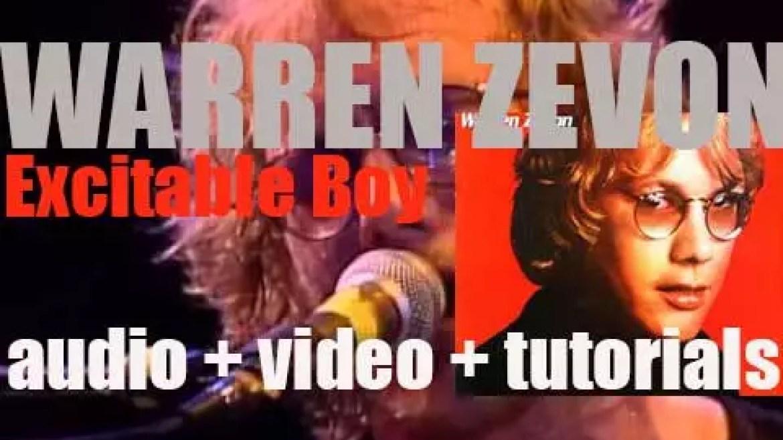 Warren Zevon releases his third album : 'Excitable Boy' featuring 'Werewolves of London' (1978)