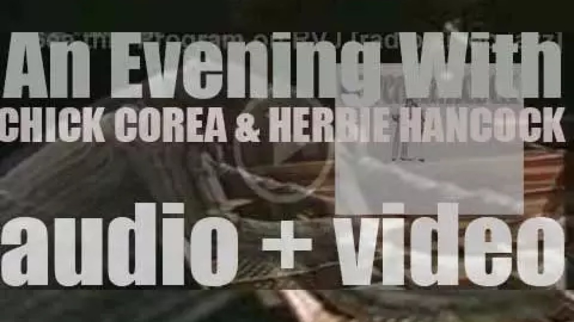 Herbie Hancock and  Chick Corea record 'An Evening With Herbie Hancock & Chick Corea: In Concert,' a live album for Columbia (1978)