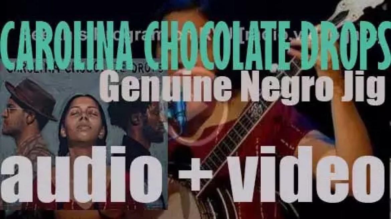 Nonesuch publish Carolina Chocolate Drops' fourth album : 'Genuine Negro Jig' (2010)