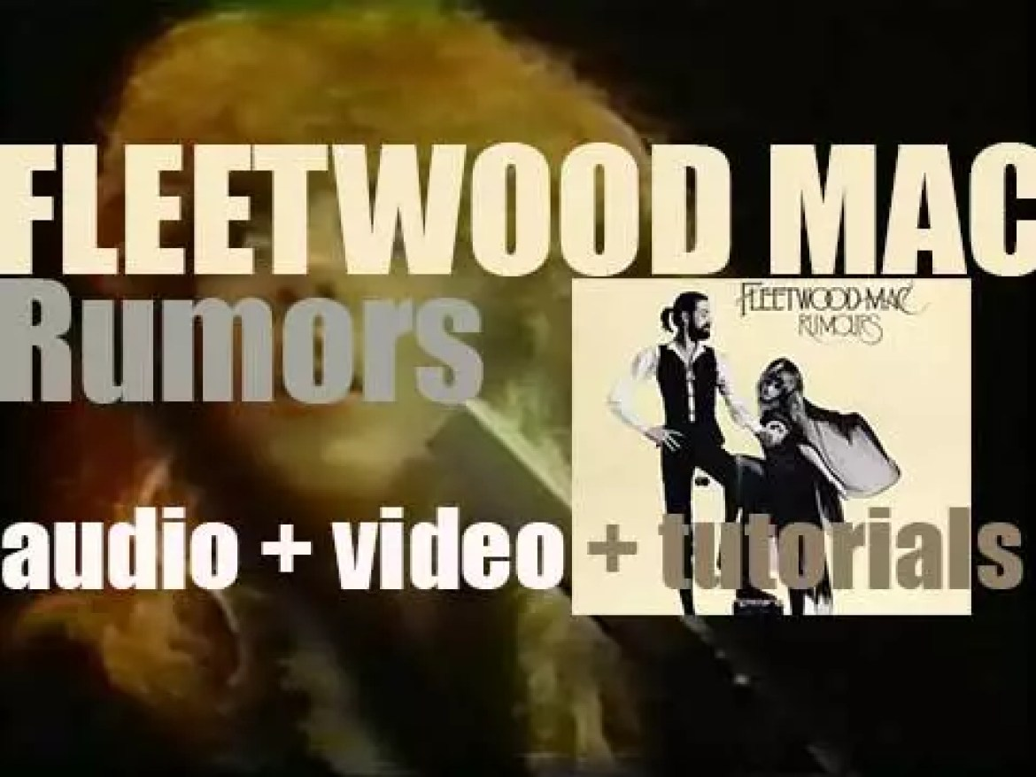 Fleetwood Mac release their eleventh album 'Rumours' featuring 'Go Your Own Way,' 'Dreams,' 'Don't Stop' and 'You Make Loving Fun' (1977)