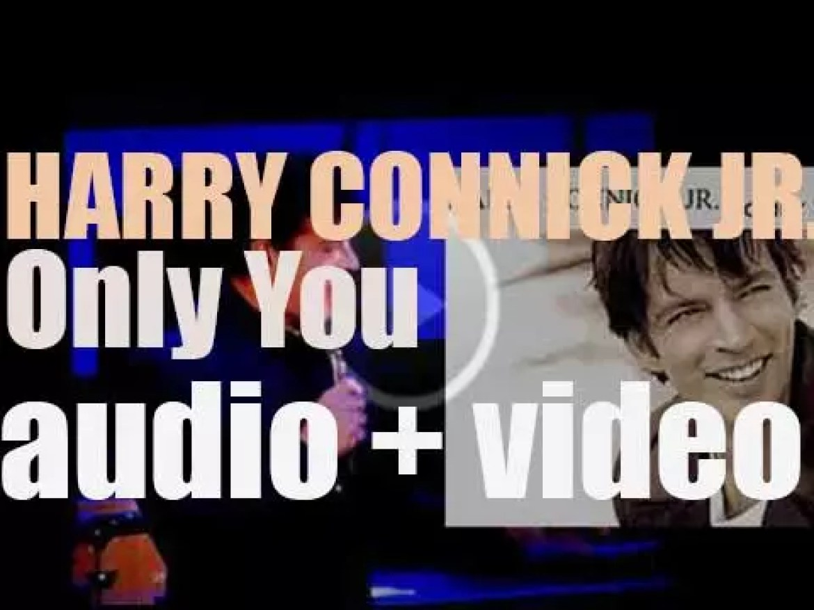 Harry Connick, Jr releases his seventeenth album : 'Only You' (2004)