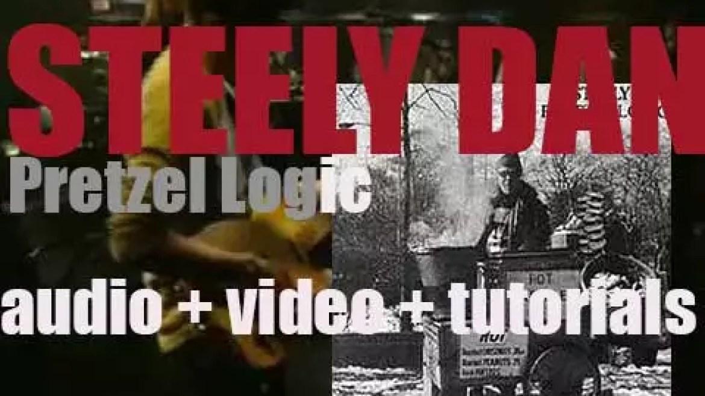 Steely Dan release their third album 'Pretzel Logic' featuring 'Rikki Don't Lose That Number' (1974)