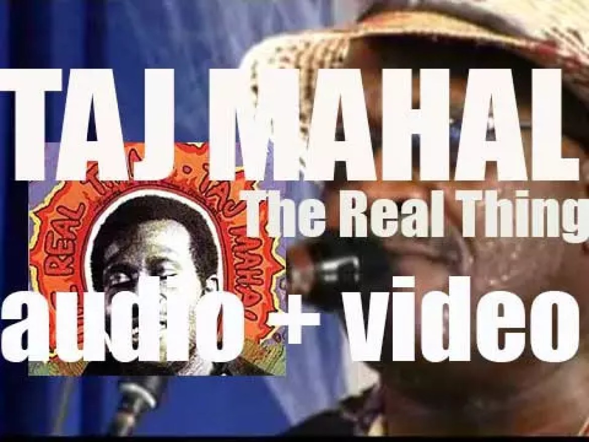Taj Mahal records 'The Real Thing,' a live album at Fillmore East, New York City (1971)