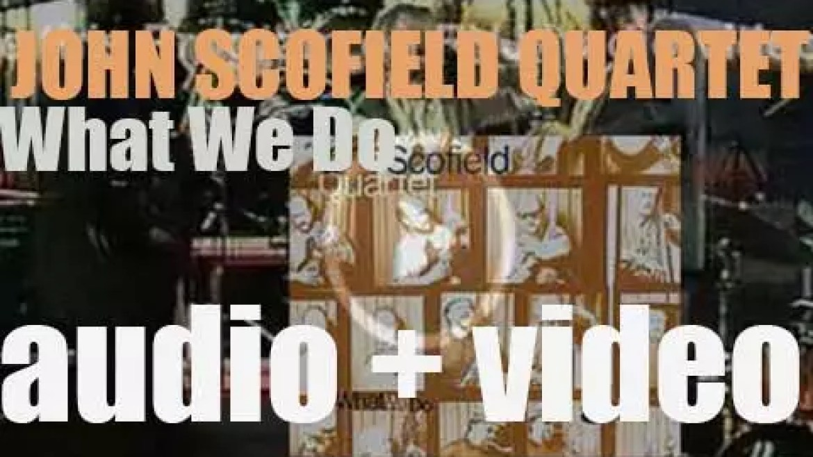 Blue Note publish 'What We Do' by The John Scofield Quartet featuring Joe Lovano (1993)