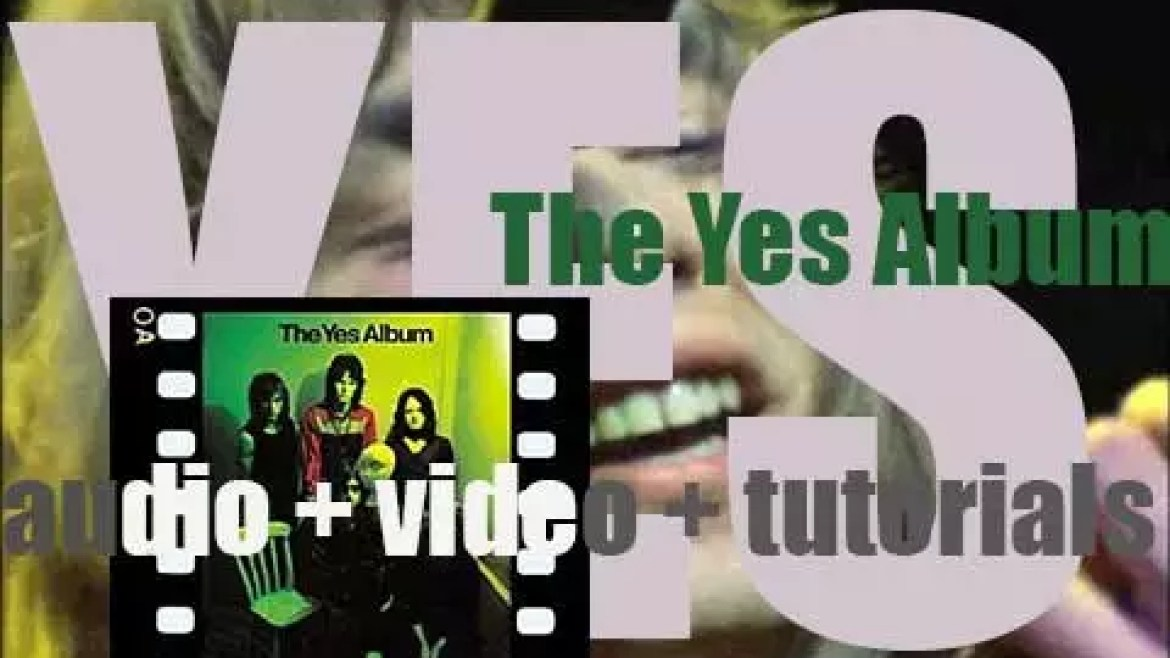 Yes release their first album with Steve Howe : 'The Yes Album' (1971)