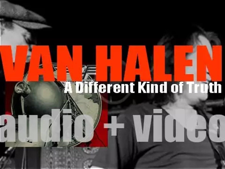 Van Halen release their twelfth album : 'A Different Kind of Truth' marking the return of David Lee Roth (2012)