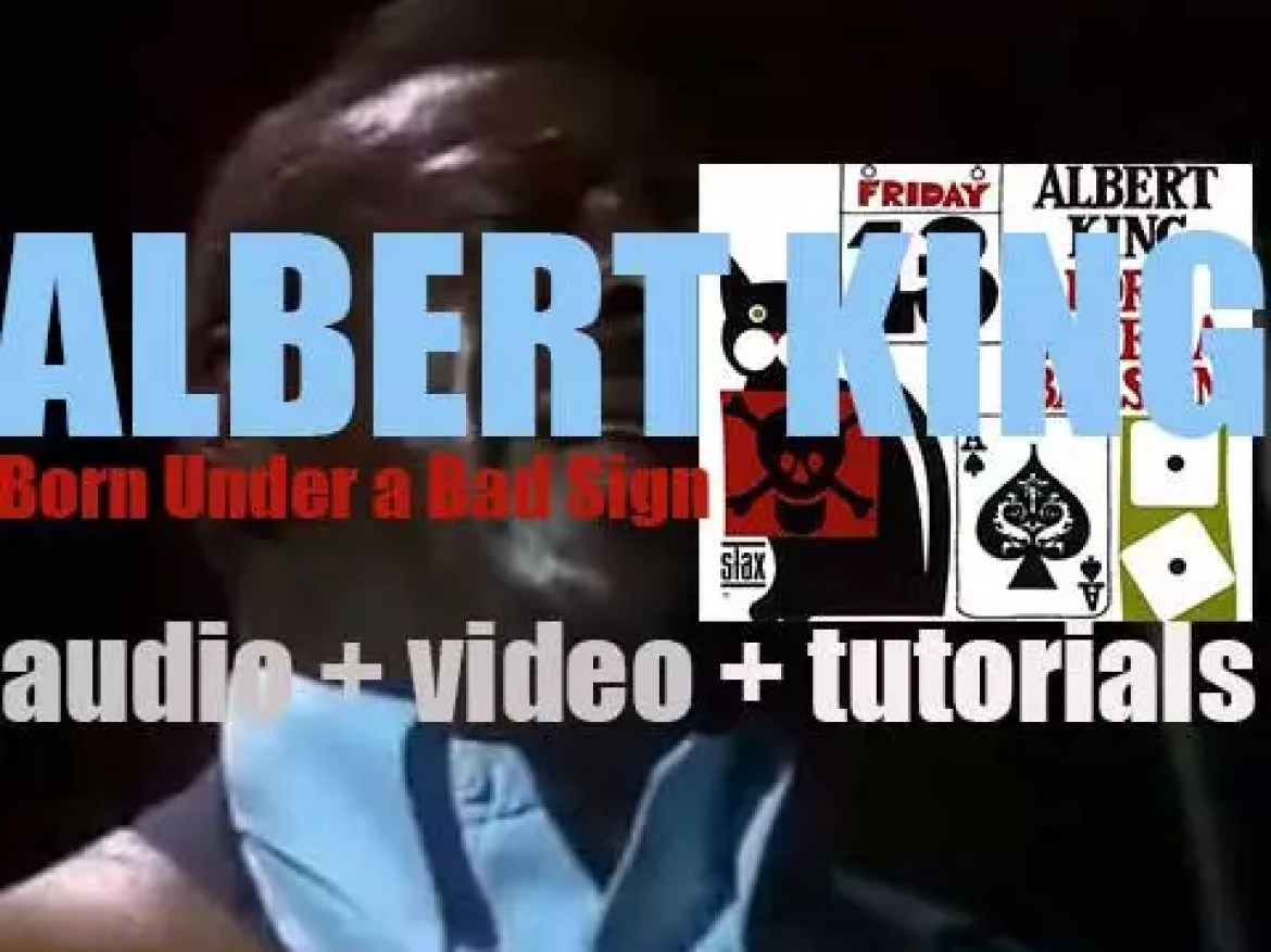 Albert King records 'Born Under a Bad Sign' with Booker T. & The MG's (1966)