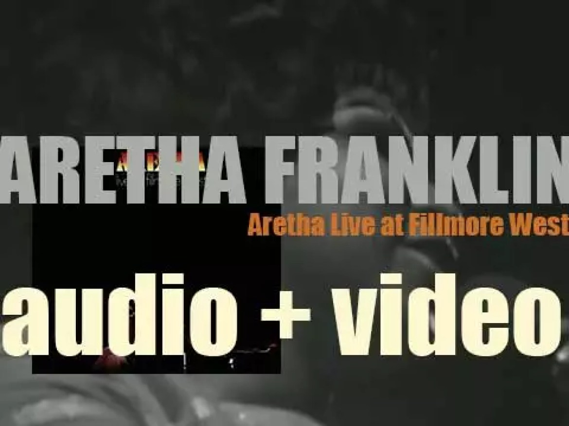 Aretha Franklin, backed by King Curtis & the Kingpins, tapes 'Aretha Live at Fillmore West' (1971)
