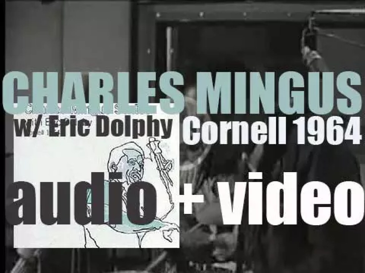 Charles Mingus and a Sextet featuring Eric Dolphy record 'Cornell 1964,' a live album