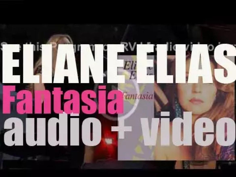 Blue Note publishes Eliane Elias seventh album : 'Fantasia' (1992)