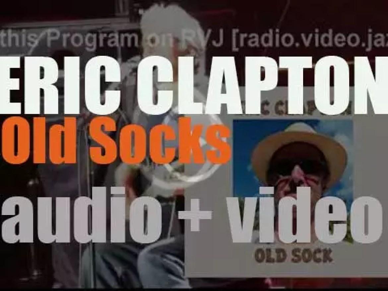 Eric Clapton publishes 'Old Sock,' his twentieth album (2013)