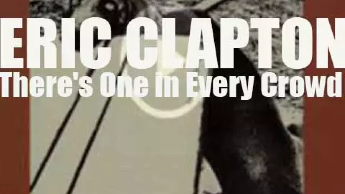 RSO Records publish Eric Clapton's third album : 'There's One in Every Crowd' (1975)