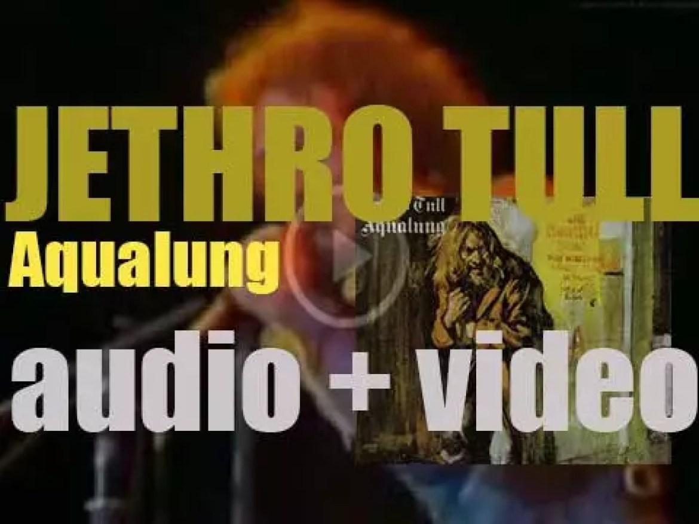 Chrysalis publishes Jethro Tull's fourth album : 'Aqualung' (1971)