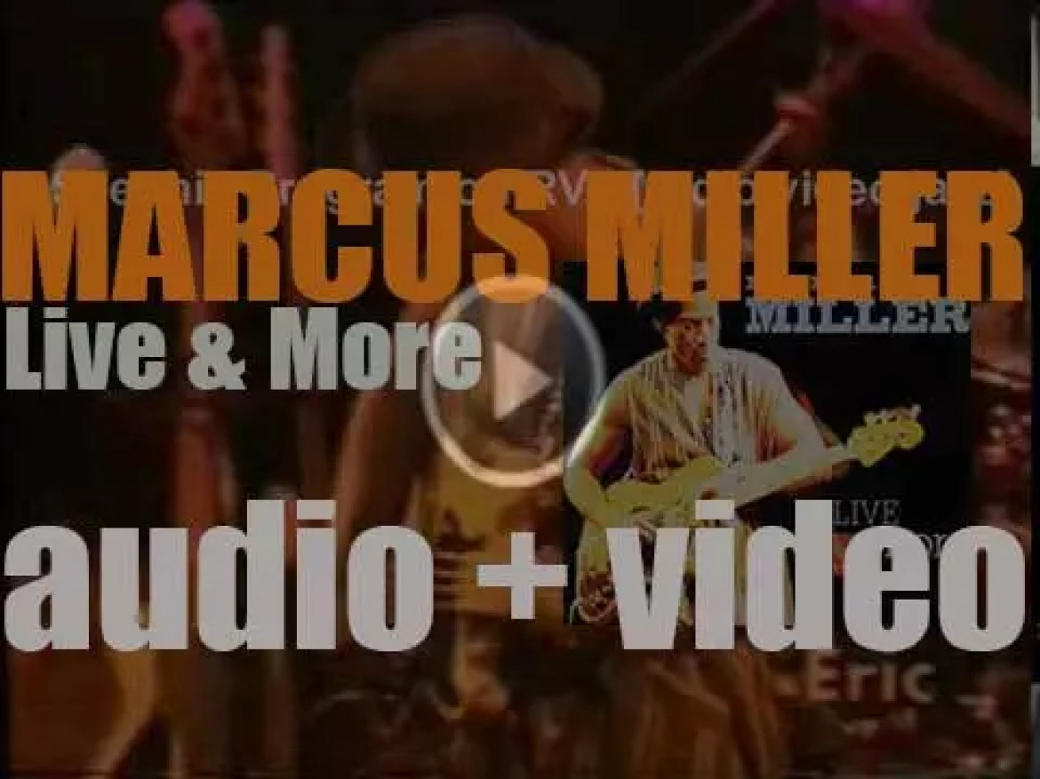 GRP Records publish Marcus Miller's album : 'Live & More' recorded in the nineties (1998)