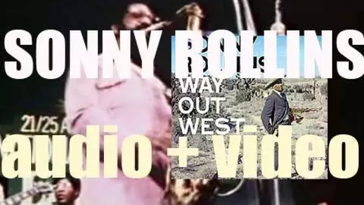 Sonny Rollins records 'Way Out West' with Ray Brown & Shelly Manne (1957)