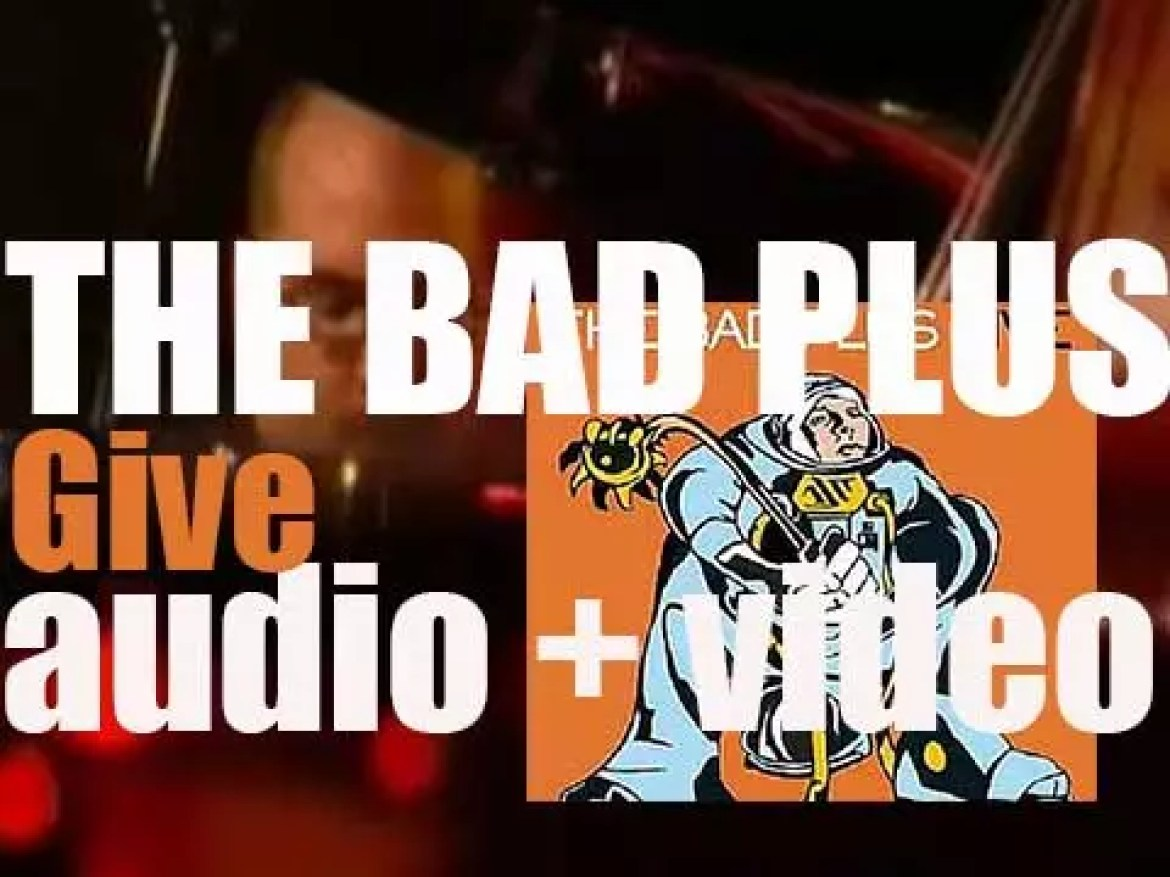 The Bad Plus' 'Give'