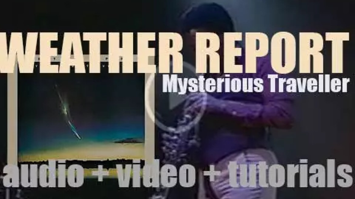 Weather Report release 'Mysterious Traveller,' their fifth album co-produced By Wayne Shorter and Josef Zawinul (1974)