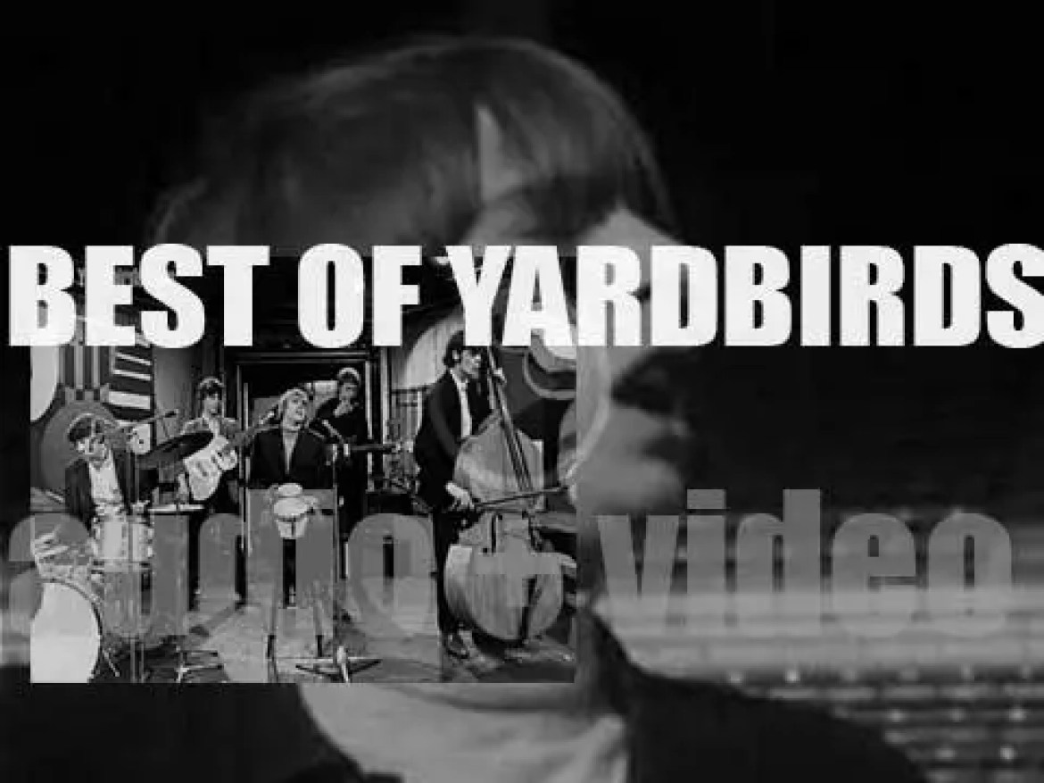 Today as we remember Keith Relf, singer of The Yardbirds, let's have a 'The Yardbirds At Their Best'
