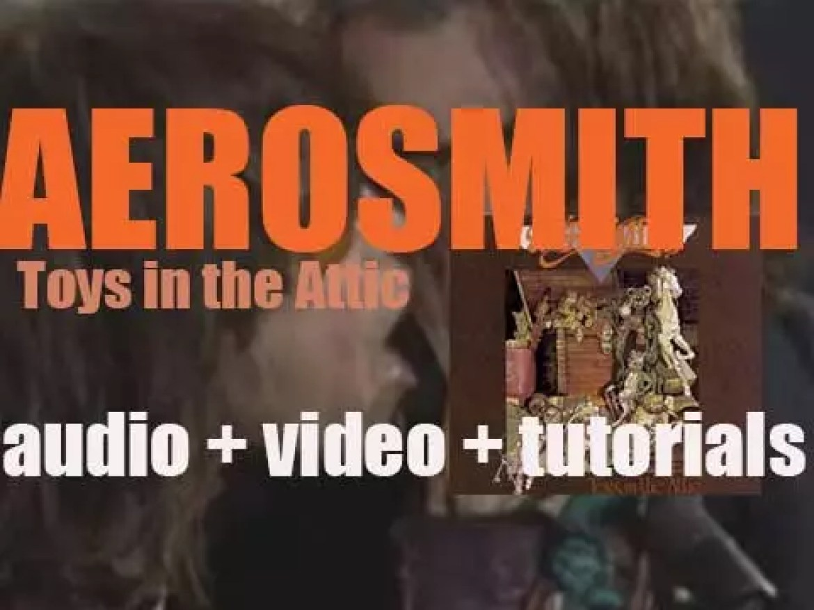 Columbia publish Aerosmith's third album : 'Toys in the Attic' featuring 'Walk This Way' (1975)