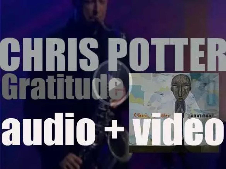 Verve publish Chris Potter's  album : 'Gratitude' (2001)