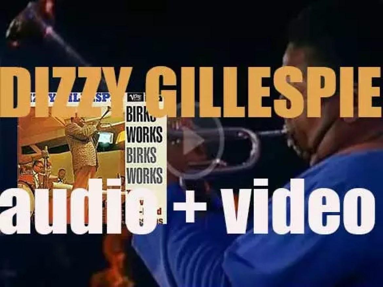 Dizzy Gillespie records 'Birks' Works' in New-York with Lee Morgan, Benny Golson et al (1957)