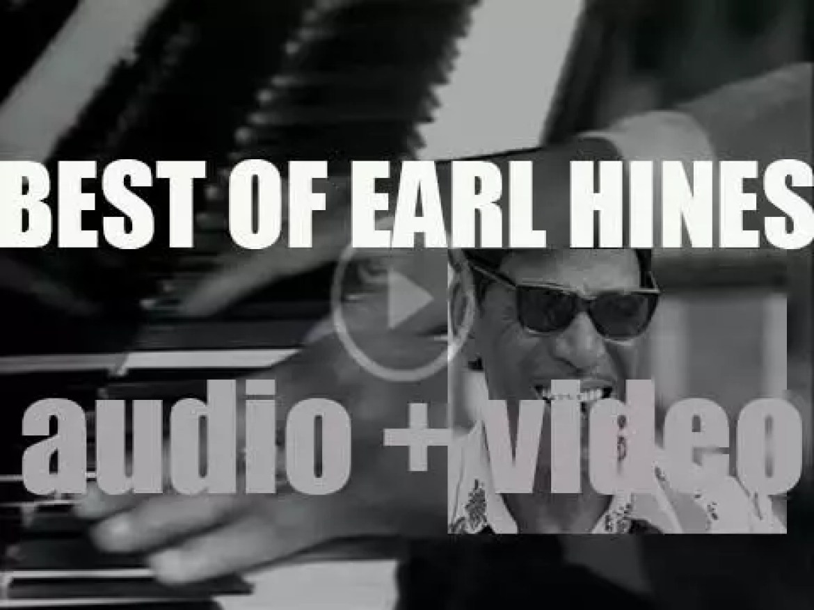 We remember Earl Hines. 'Our Fatha  Hines'