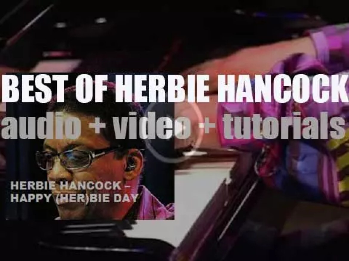 Happy Birthday Herbie Hancock
