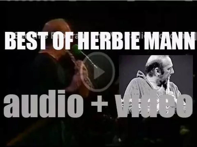 We remember Herbie Mann. 'Mann On The Flute'