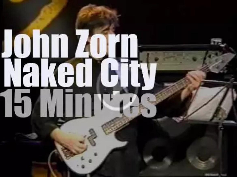 John Zorn's Naked City is in Stuttgart (1990)