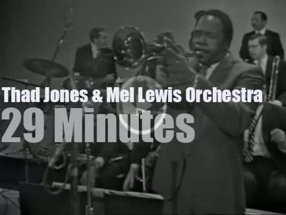On TV today, Thad Jones & Mel Lewis Orchestra on 'Jazz Casual'  (1968) –