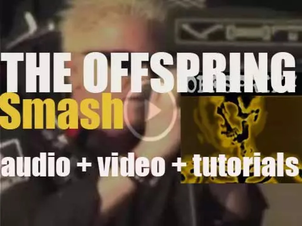 Epitaph release The Offspring's third studio album : 'Smash' featuring 'Come Out and Play' (1994)