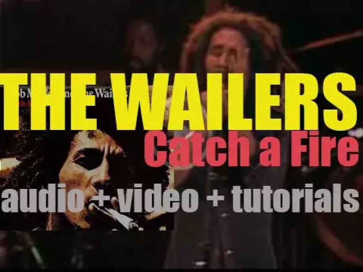 The Wailers with Bob Marley & Peter Tosh release 'Catch a Fire,'  their fifth album featuring 'Stir It Up' (1973)