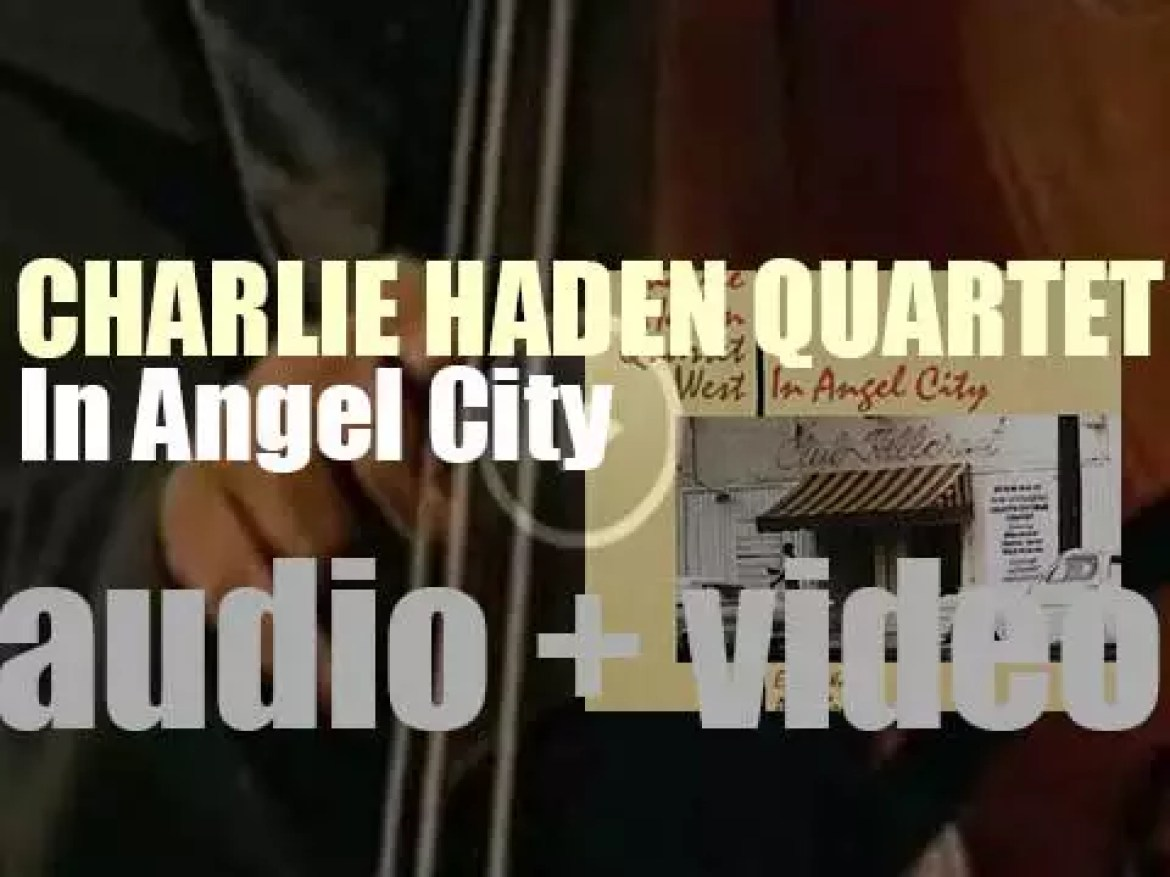 Charlie Haden records 'In Angel City' with Quartet West (1988)