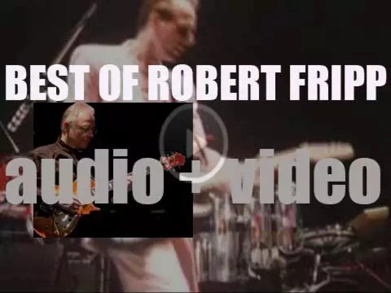 Happy Birthday Robert Fripp. 'King Robert'
