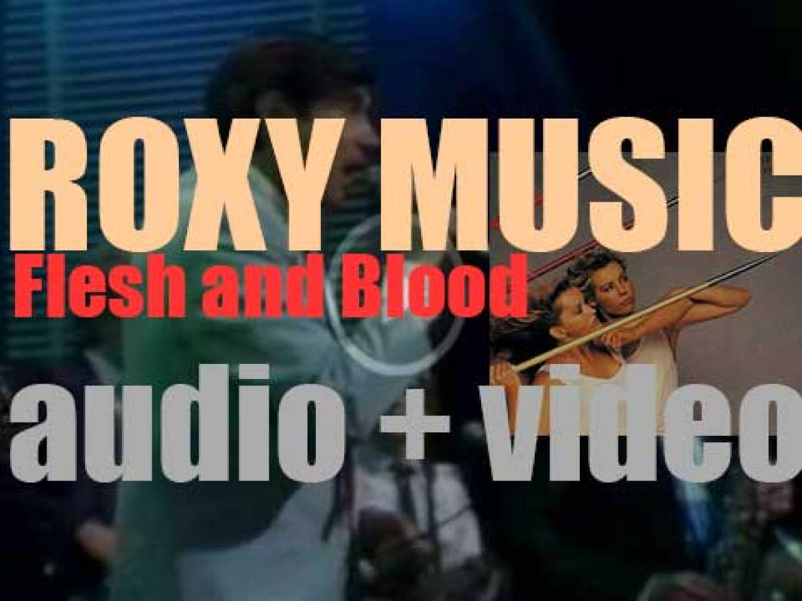 Roxy Music release their seventh album : 'Flesh and Blood' (1980)
