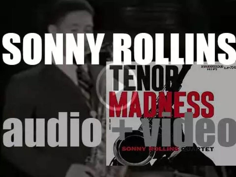Sonny Rollins record 'Tenor Madness' with  John Coltrane for Prestige (1956)