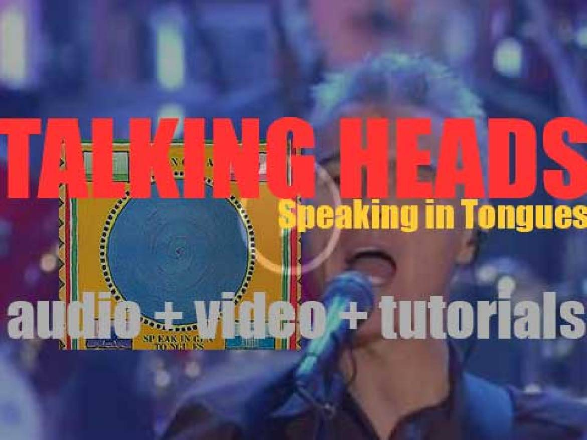 Sire release Talking Heads's fifth album 'Speaking in Tongues' featuring 'Burning Down the House' (1983)