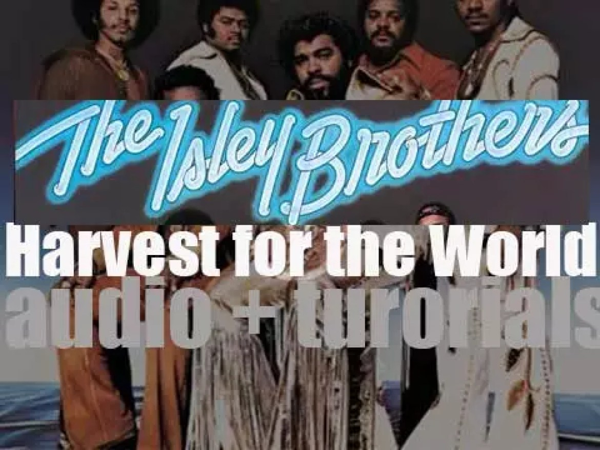 T-Neck Records release The Isley Brothers'fourteenth album : 'Harvest for the World' (1976)
