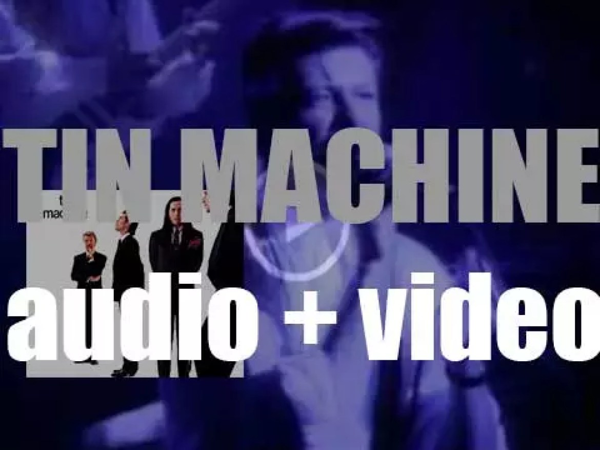 'Tin Machine' featuring David Bowie release their eponymous first album (1989)