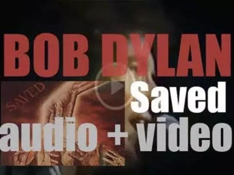 Columbia publish Bob Dylan's twentieth album : 'Saved' (1980)