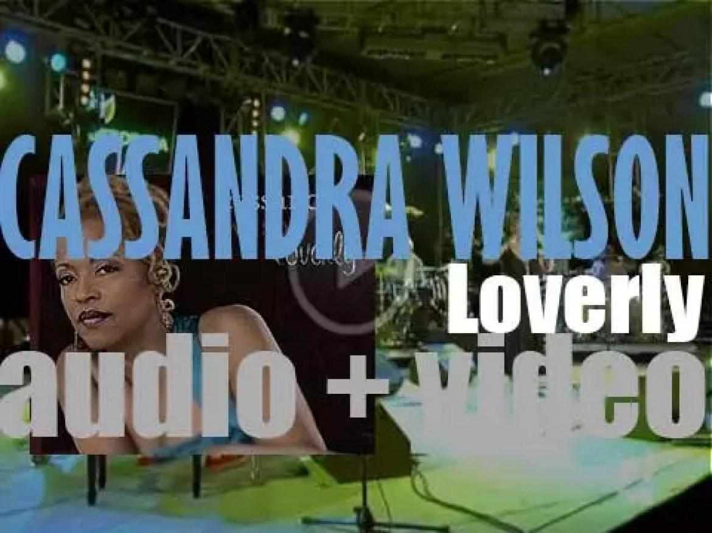 Blue Note publish Cassandra Wilson's 'Loverly' (2008)