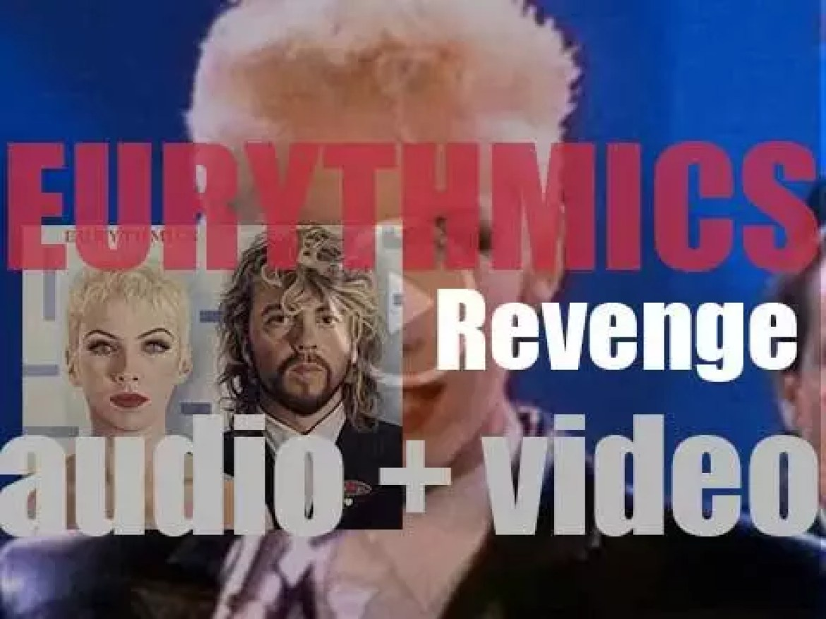 Eurythmics release their sixth album 'Revenge' featuring 'Missionary Man' (1986)