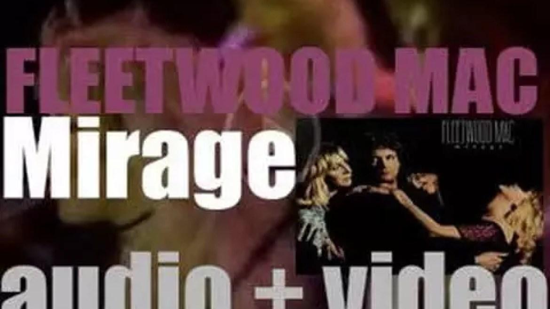 Warner Bros. publish Fleetwood Mac's thirteenth album : 'Mirage' featuring 'Hold Me' (1982)