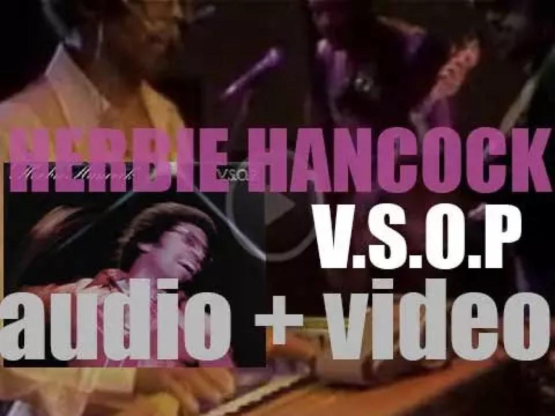 Herbie Hancock records 'V.S.O.P.' at Newport Jazz Festival (1976)