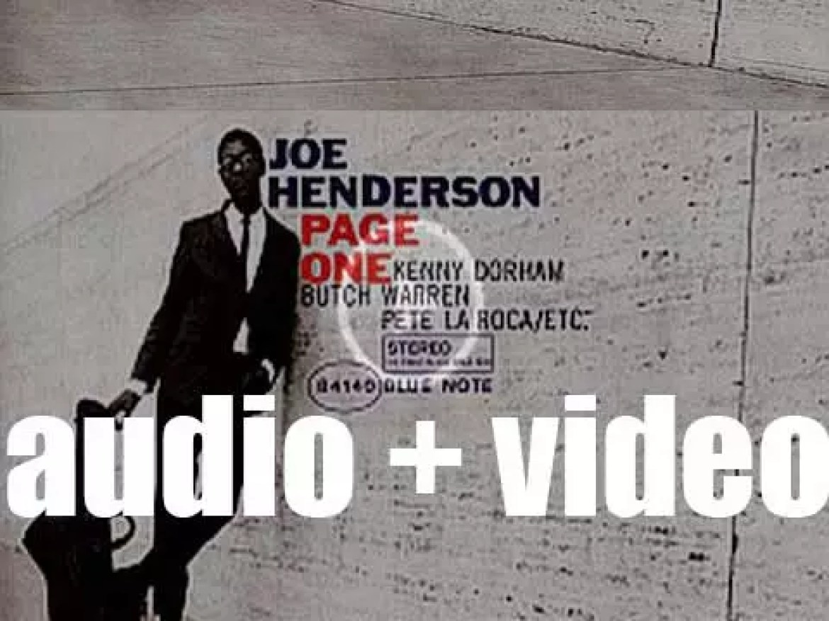 Joe Henderson records 'Page One,' his debut album for Blue Note (1963)
