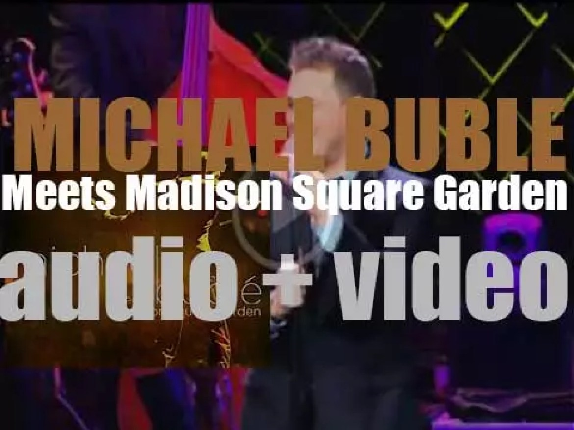 143 Records publish 'Michael Bublé Meets Madison Square Garden' (2009)