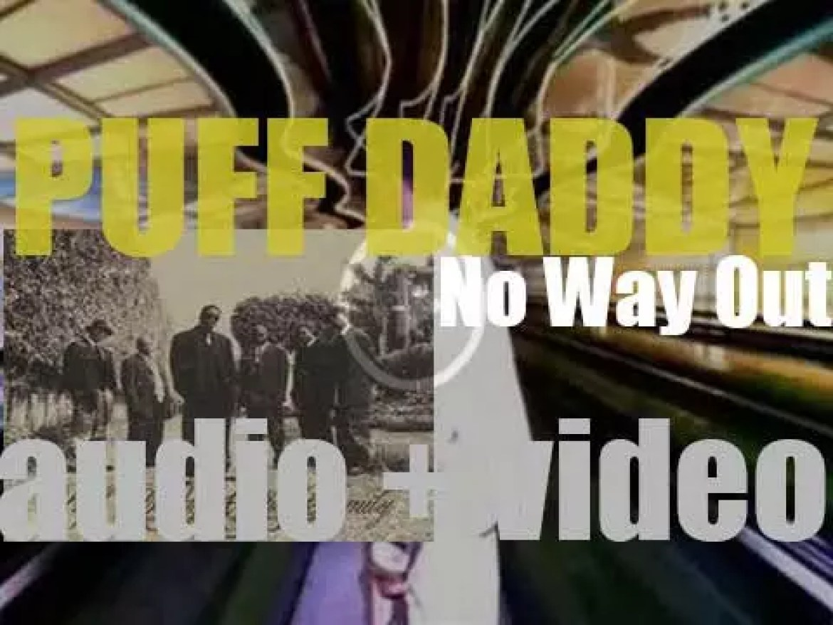 Bad Boy publish Puff Daddy's debut album : 'No Way Out' featuring 'I'll Be Missing You'