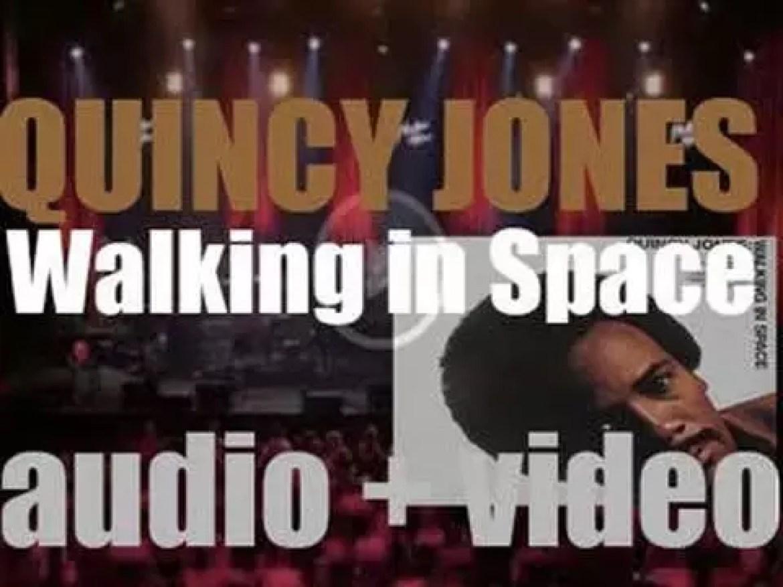 A&M / CTI release Quincy Jones' 'Walking in Space' featuring 'Killer Joe' (1969)