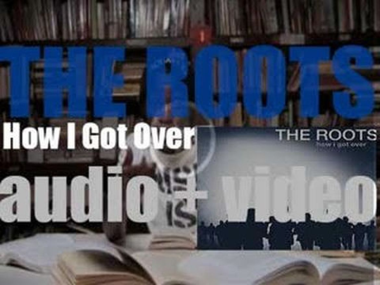 Def Jam publish The Roots' ninth album : 'How I Got Over' (2010)